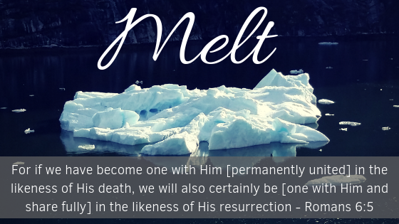 Melt Into His Will